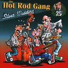 Silver Wedding by Hot Rod Gang (CD, Jul-2010, Part Germany)