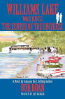 Williams Lake Was Once the Center of the Universe by Bob Boan (Hardback, 2008)