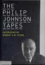 The Philip Johnson Tapes: Interviews by Robert A. M. Stern-ExLibrary