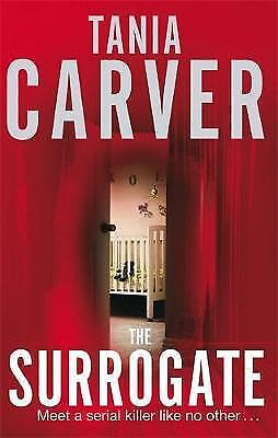 1 of 1 - The Surrogate by Tania Carver (Paperback) New Book