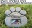 Cat-Stone-Grave-Paws-Marker-Name-Headstone-Garden-Pet-Memorial-Paw-Dog-Print thumbnail 6