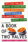 A Book of Two Halves: New Football Short Stories by Nicholas Royle (Paperback, 2001)