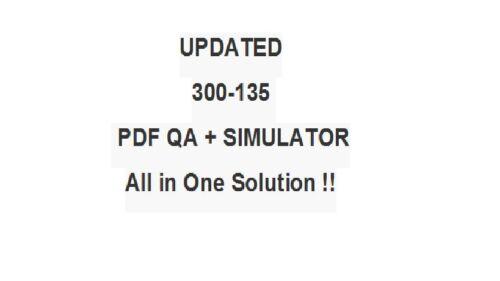 Cisco CCNP Troubleshooting IP Networks TSHOOT v2.0 Test 300-135 Exam QA PDF+SIM