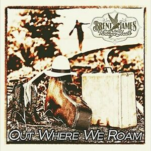 Brent James - Out Where We Roam [New CD]
