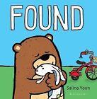 Found by Salina Yoon (Board book, 2015)