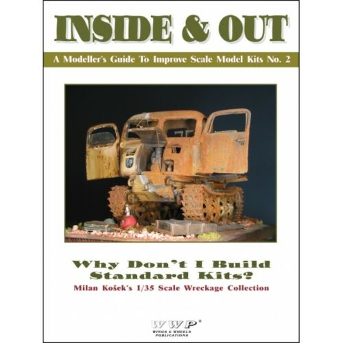 WWP® INSIDE /& OUT Milan Kosek´s Wreckage Collection by Scale Model Kits N°2
