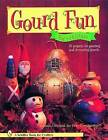 Gourd Fun for Everyone by Sammie Crawford (Paperback, 2008)