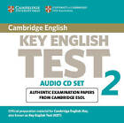 Cambridge Key English Test 2 Audio CD Set (2 CDs): Examination Papers from the University of Cambridge ESOL Examinations by Cambridge ESOL (CD-Audio, 2003)