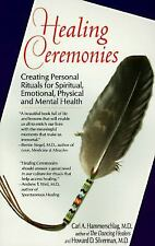 Healing Ceremonies: Creating Personal Rituals for Spiritual-ExLibrary