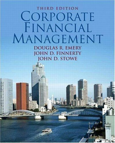 Corporate Financial Management (3rd Edition)