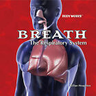 Breath: The Respiratory System by Gillian Houghton (Hardback, 2006)