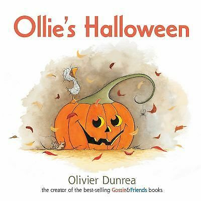 Gossie and Friends Ser.: Ollie's Halloween by Olivier Dunrea (2013, Board Book)