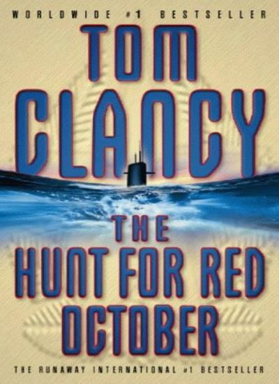 The Hunt for Red October By Tom Clancy. 9780006172765