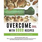 Overcome Evil with Good Recipes (More Than Just a Cookbook) by Cnc Jim Castleman Mspt, Colleen Castleman Cma (Paperback / softback, 2015)