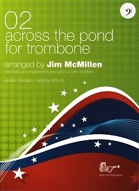 Across The Pond For Trombone 02 Bass Clef