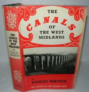 The-Canals-Of-The-West-Midlands-Charles-Hadfield-HB-DJ-1969-2nd-Edition