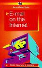 E-mail on the Internet by Phil Oliver, Noel Kantaris (Paperback, 1997)