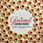The Gourmet Cookie Book : The Single Best Recipe from Each Year 1941-2009 by Gourmet Magazine Editors (2010, Hardcover)