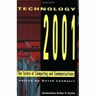 Technology 2001: The Future of Computing and Communications by MIT Press Ltd (Paperback, 1992)