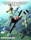 A History of No.6 Squadron: Royal Naval Air Service in World War I by Mike Westrop (Hardback, 2006)