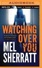 Watching over You by Mel Sherratt (2015, MP3 CD, Unabridged)