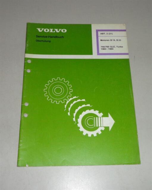 Workshop Manual Volvo 740  760 Gle Turbo Engines B19  B23