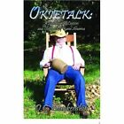 Okietalk a Lighthearted Lexicon and Cookbook of Rural America 9781413479249