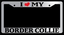 Chrome METAL License Plate Frame I HEART MY BORDER COLLIE Auto Accessory 295