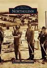 Northglenn by Elizabeth Moreland Candelario (Paperback / softback, 2013)