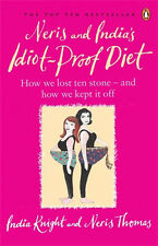 Neris and India's Idiot-proof Diet. Cookbook. by India Knight and Neris Thomas