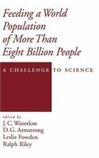 Feeding a World Population of More Than Eight Billion People : A Challenge to...