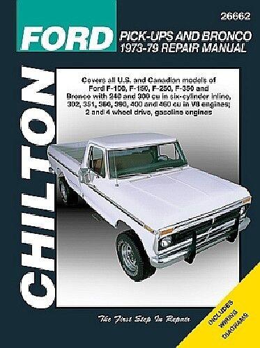 chilton repair manual 73 79 ford pickup f100 thru f350 bronco 26662 rh ebay com 1971 Ford F100 1971 Ford F100
