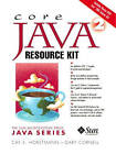 Core Java 2 Resource Kit by Cay S. Horstmann, Gary Cornell, Cay Hortstmann (Mixed media product, 2002)