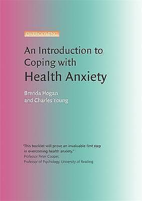 1 of 1 - An Introduction to Coping with Health Anxiety: A Books on Prescription Title (O