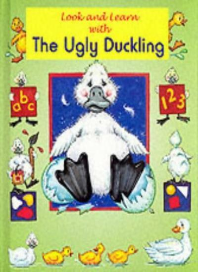 Look and Learn with the Ugly Duckling By Un Known