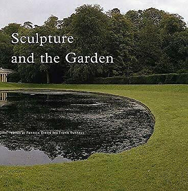 Sculpture and the Garden Hardcover Patrick Eyres