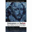 Shakespeare and YouTube: New Media Forms of the Bard by Stephen O'Neill (Hardback, 2014)