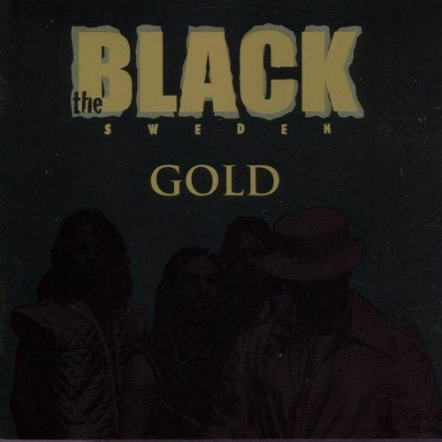 The BLACK SWEDEN - GOLD (ABBA goes Metal mit Metal-Klassikern!) Sehr selten! RAR