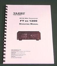 Yaesu FTdx-1200 Operating Manual - Premium Card Stock Covers & 28lb Paper!