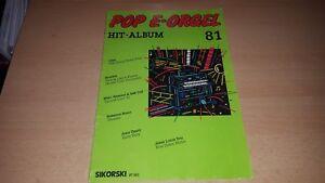 POP-E-Orgel-Hit-Album-Nr-81-Noten-und-Text-Sikorski