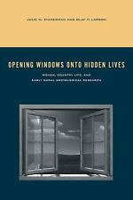 Rural Studies: Opening Windows onto Hidden Lives : Women, Country Life, and...