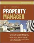 Be a Successful Property Manager by Roger Woodson (Paperback, 2006)