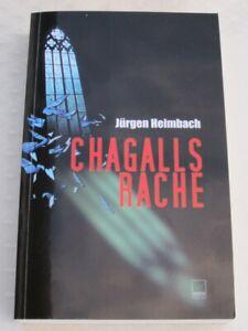 Chagalls Rache von Jürgen Heimbach (2011, Taschenbuch) Krimi - Nierstein, Deutschland - Chagalls Rache von Jürgen Heimbach (2011, Taschenbuch) Krimi - Nierstein, Deutschland