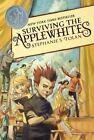 Applewhites: Surviving the Applewhites 1 by Stephanie S. Tolan (2012, Paperback)