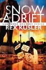 Snow Adrift by Rex Kusler (Paperback, 2013)