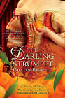 The Darling Strumpet: A Novel of Nell Gwynn, Who Captured the Heart of England and King Charles II by Gillian Bagwell (Paperback / softback)