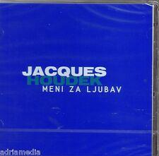 JACQUES HOUDEK CD Meni za ljubav Hit Hrvatska Kroatien Croatia Best Kraljica