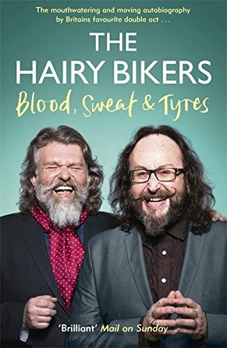 1 of 1 - The Hairy Bikers Blood, Sweat and Tyres: The Autobiography,New Condition