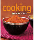 Cooking Moroccan by Murdoch Books (Paperback, 2005)