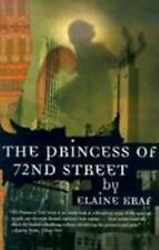 The Princess of 72nd Street by Elaine Kraf (2000, Paperback, Reprint)